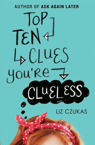 Top Ten Clues You're Clueless, Liz Czukas, Green/Blue, Head, Hairband, Christmas, Shop, Romance, Humour, Young Adult, Mystery