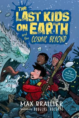 The Last Kids on Earth and the Cosmic Beyond, Boys, Girls, Monsters, Zombies, Graphic Novel, Children's Books, Max Brallier, Douglas Holgate