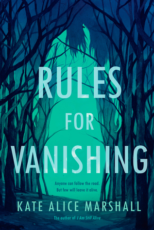 The Rules of Vanishing, Kate Alice Marshall, Green, Blue, Trees, Forest, Path, Young Adult, Mystery, Paranormal, Young Adult, Fantasy