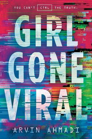 Boarding School, hacking, contest, Colourful, Coding, Code, Girl Gone Viral, Arvin Ahmadi, Young Adult, Mystery, Sci-Fi,