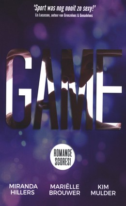 Game, Romance Scores, Purple, White, Kiss, Silhouettes, Faces, Miranda HIllers, Mariëlle Brouwer, Kim Mulder, Sports, Romance, Sex, NA/Adult, Novellas, Short Stories