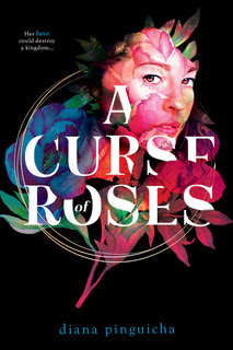 A Curse of Roses by Diana Pinguicha, Roses, Flowers, Face, Black background, Fantasy, YA, Young Adult, LGBT, Magic