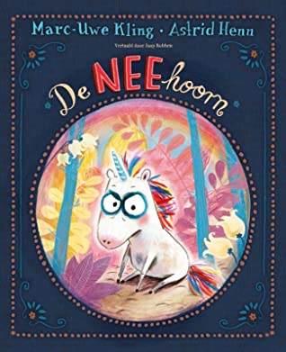 De NEEhoorn, Blue, Unicorn, Fantasy, Humour, Children's Books, No, Grumpy, dogs, princesses, animals, Marc-Uwe Kling, Astrid Henn