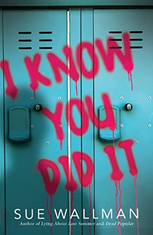 I Know You Did It, Sue Wallman, Thriller, Locker, Red Letters, Shadows, Thriller, murder, Mystery, Young Adult