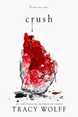 Crush, Tracy Wolff, Dragons, Vampires, Witches, Gargoyles, Games, Romance, Stone, Blood