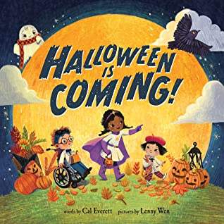 Halloween is Coming!, Cal Everett, Lenny Wen, Moon, Halloween, Wheelchair, Kids, Picture Book, Holidays, Children's Book, Parade, Costumes